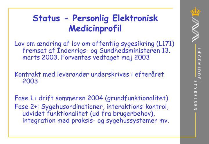 Status - Personlig Elektronisk Medicinprofil