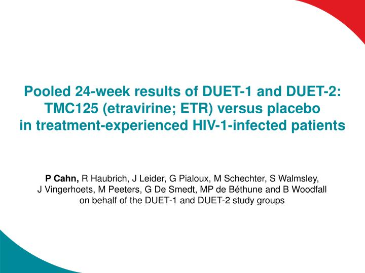 Pooled 24-week results of DUET-1 and DUET-2: