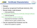 certificate characteristics