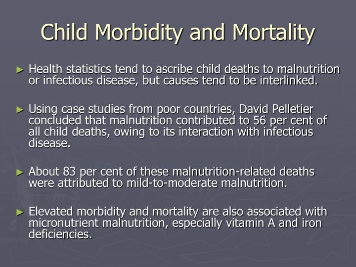 Child Morbidity and Mortality