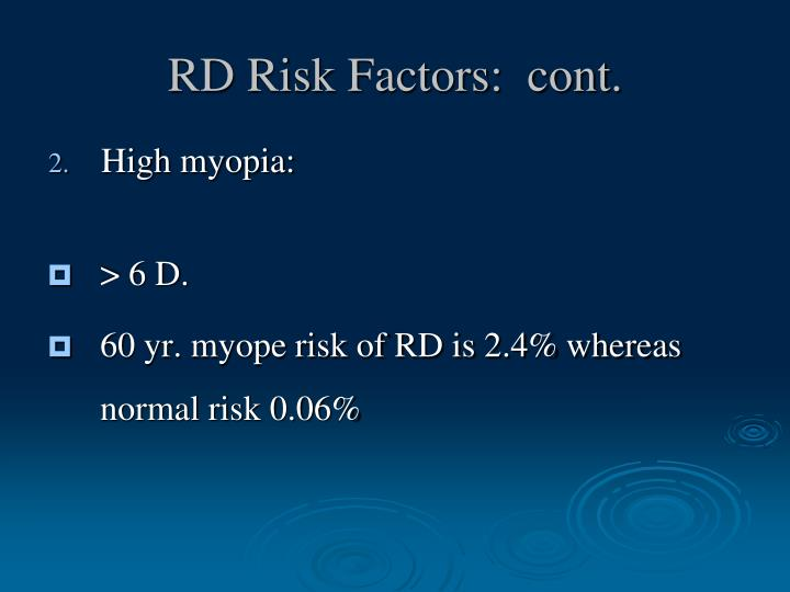 RD Risk Factors:  cont.