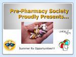 pre pharmacy society proudly presents