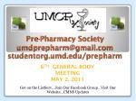 pre pharmacy society umdprepharm@gmail com studentorg umd edu prepharm