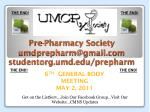 pre pharmacy society umdprepharm@gmail com studentorg umd edu prepharm1