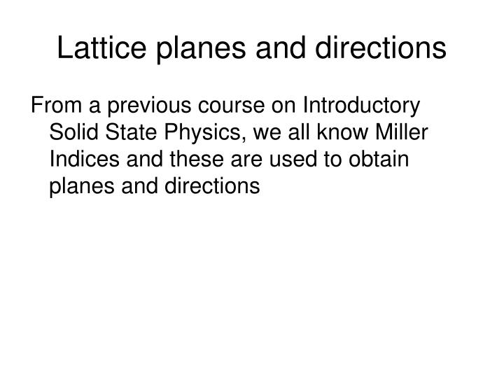 Lattice planes and directions