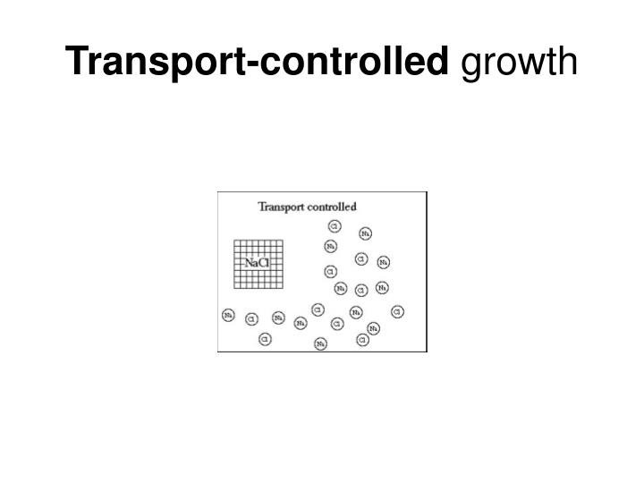 Transport-controlled