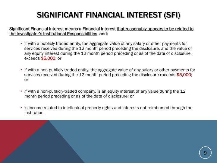 Significant Financial Interest (SFI)