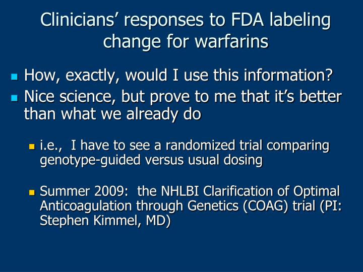 Clinicians' responses to FDA labeling change for