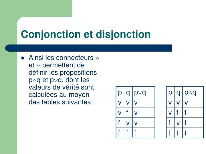 Conjonction et disjonction