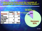 3 what do you think about the necessity of guidelines for conducting pgx pgt studies