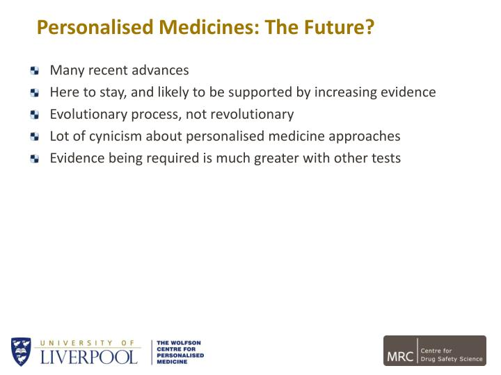 Personalised Medicines: The Future?