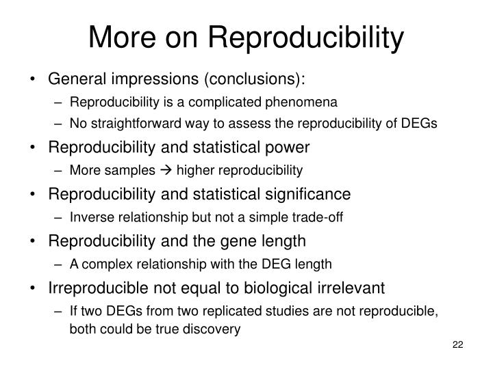 More on Reproducibility