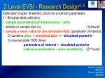 2 level evsi research design 4 58