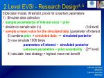 2 level evsi research design 4 59