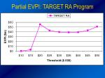 partial evpi target ra program