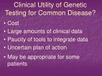 clinical utility of genetic testing for common disease2