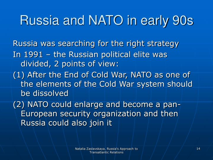 Russia and NATO in early 90s