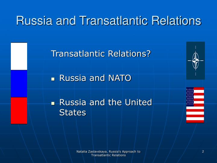 Russia and transatlantic relations