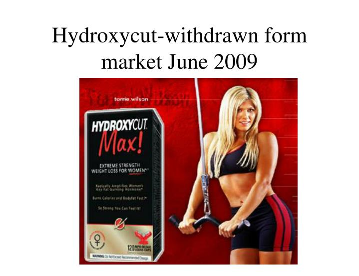 Hydroxycut-withdrawn form market June 2009