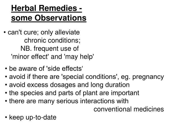 Herbal Remedies - some Observations