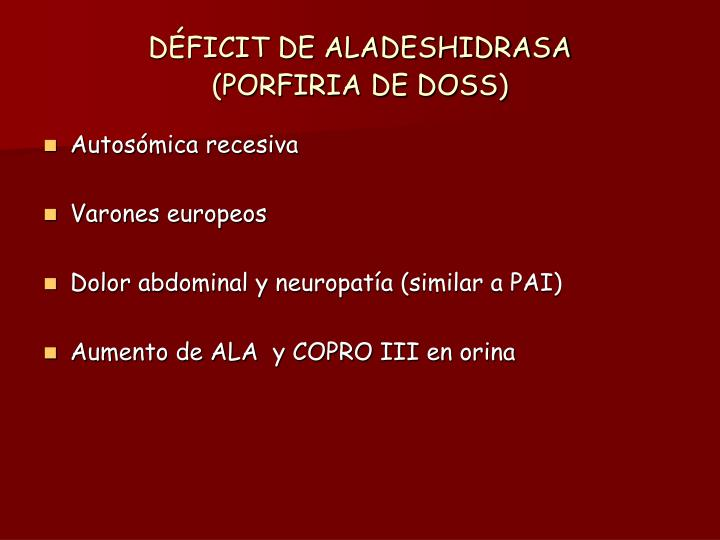 DÉFICIT DE ALADESHIDRASA