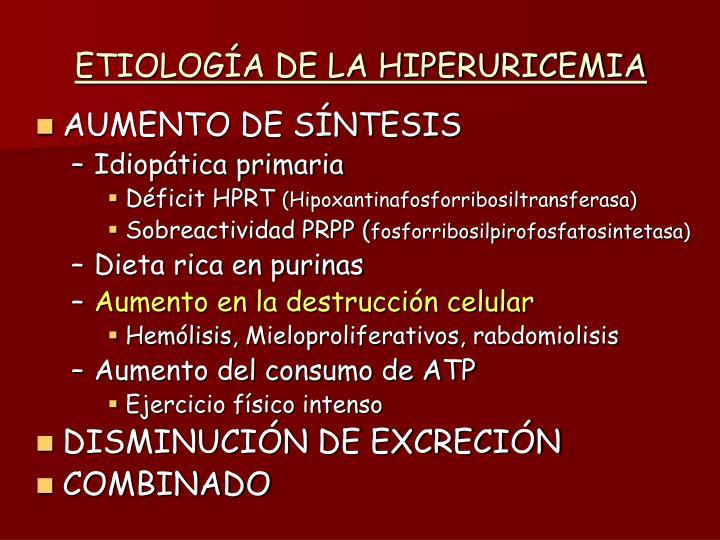 ETIOLOGÍA DE LA HIPERURICEMIA