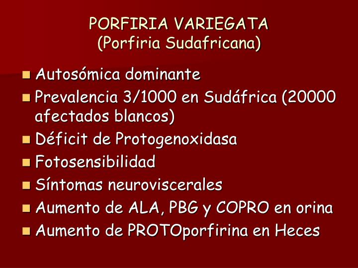 PORFIRIA VARIEGATA