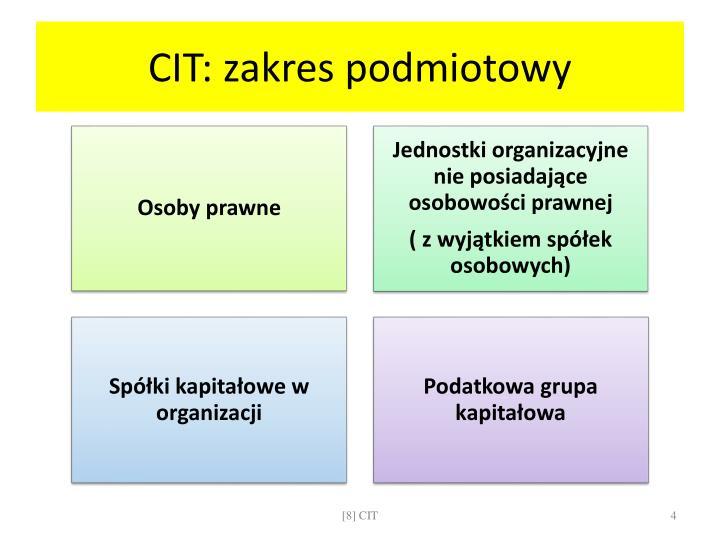 CIT: zakres podmiotowy