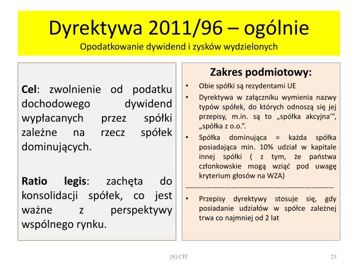 Dyrektywa 2011/96 – ogólnie