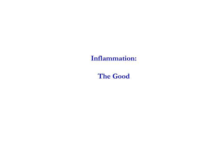 Inflammation: