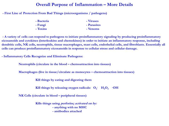 Overall Purpose of Inflammation – More Details