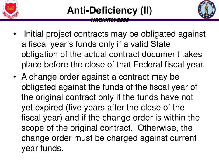 Anti-Deficiency (II)