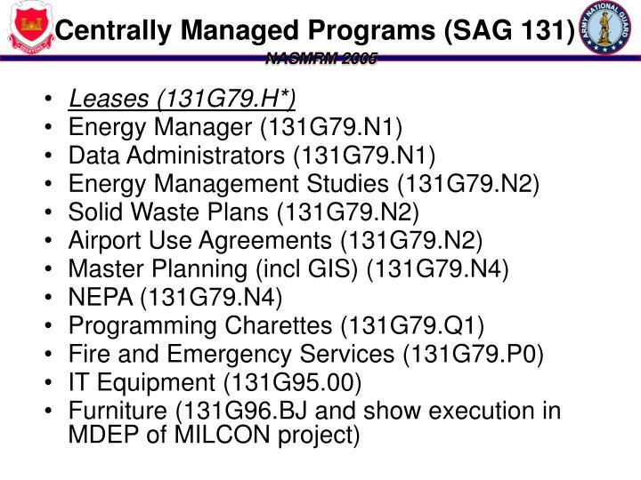 Centrally Managed Programs (SAG 131)