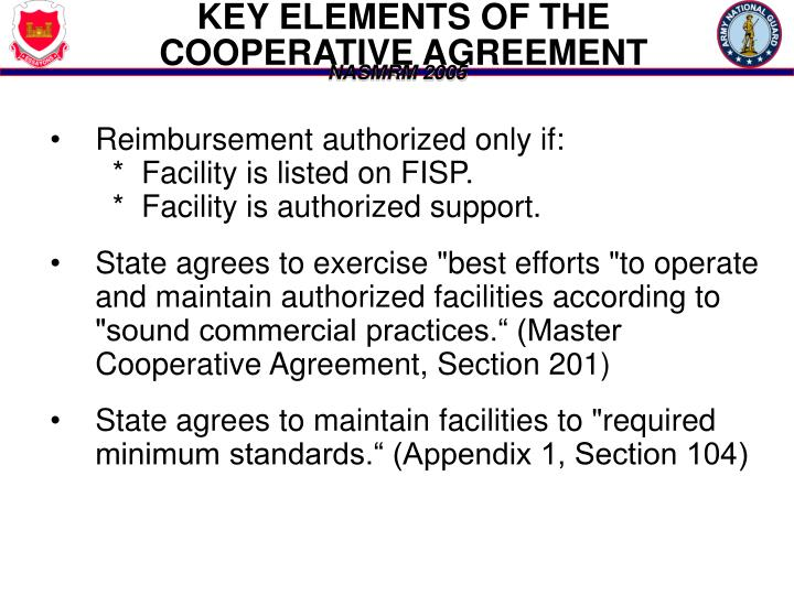 KEY ELEMENTS OF THE COOPERATIVE AGREEMENT
