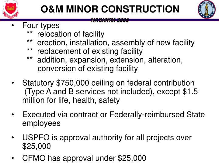 O&M MINOR CONSTRUCTION