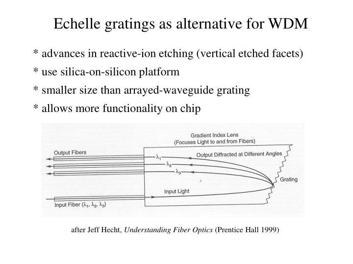 Echelle gratings as alternative for WDM