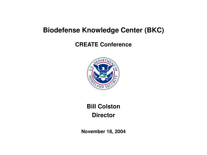 Biodefense knowledge center bkc create conference