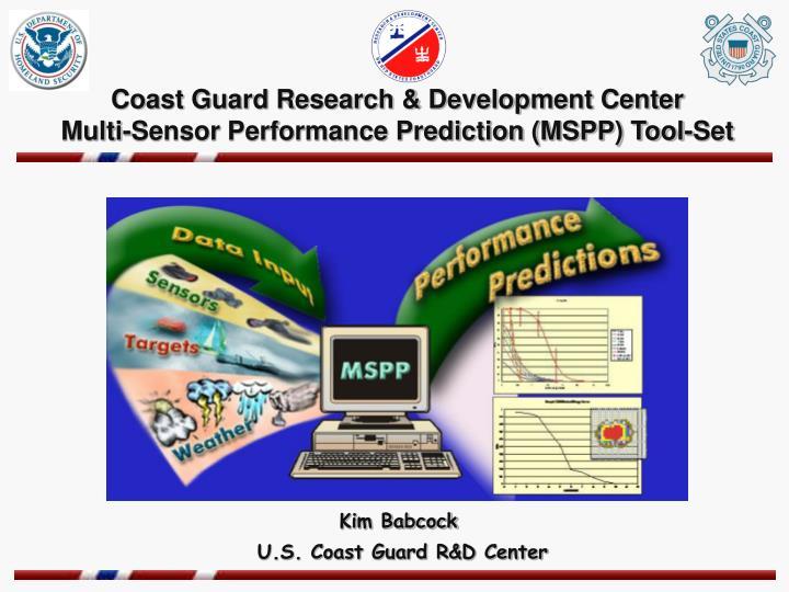 coast guard research development center multi sensor performance prediction mspp tool set n.