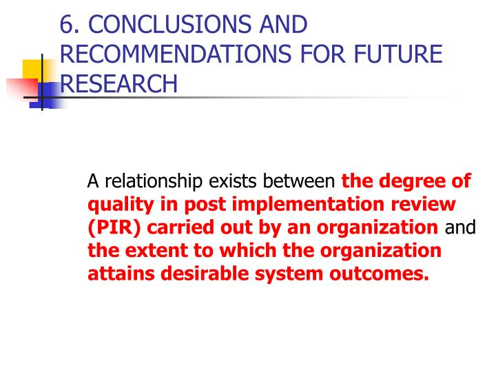 6. CONCLUSIONS AND RECOMMENDATIONS FOR FUTURE RESEARCH
