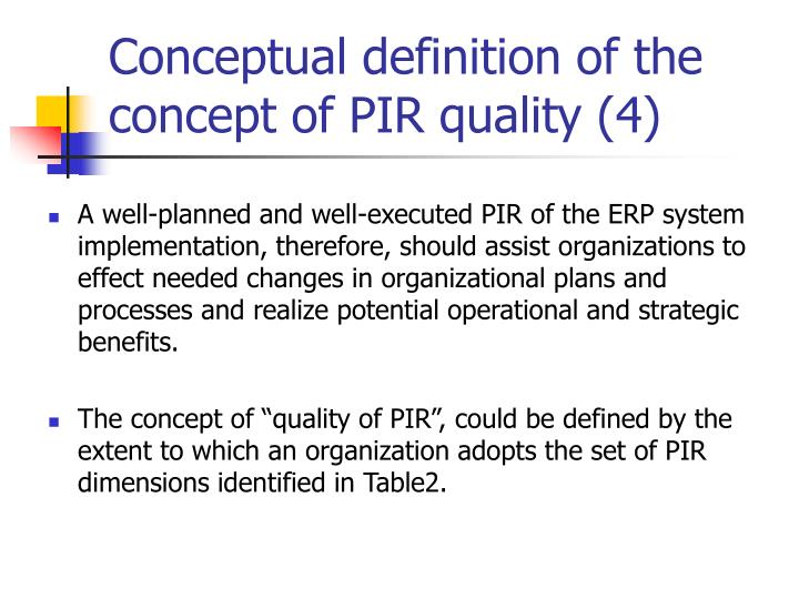 Conceptual definition of the concept of PIR quality (4)