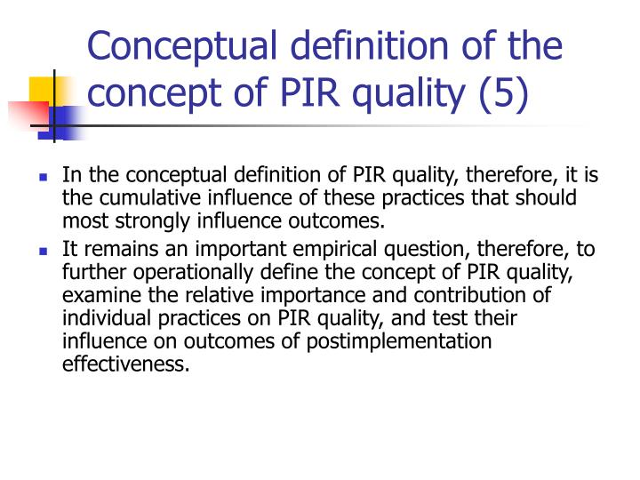 Conceptual definition of the concept of PIR quality (5)