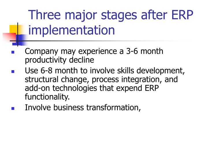 Three major stages after ERP implementation