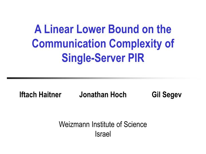 A Linear Lower Bound on the Communication Complexity of