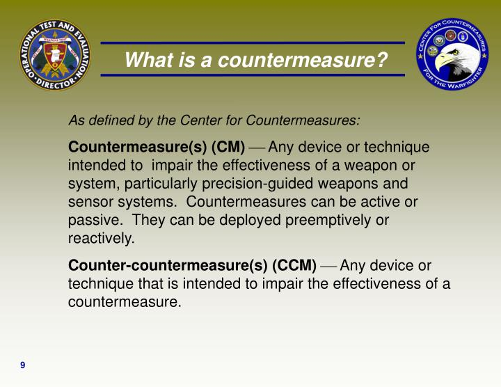 What is a countermeasure?