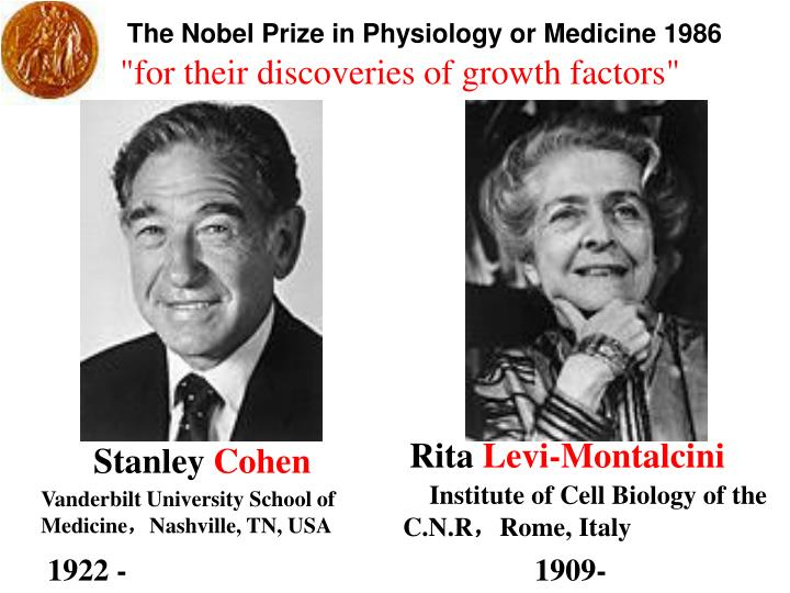 The Nobel Prize in Physiology or Medicine 1986