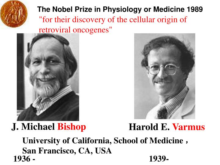 The Nobel Prize in Physiology or Medicine 1989