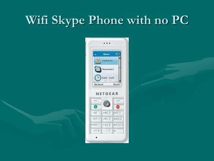 Wifi Skype Phone with no PC
