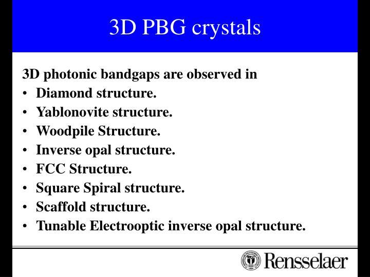 3D PBG crystals