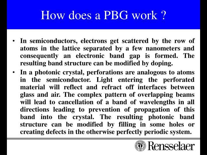 How does a PBG work ?