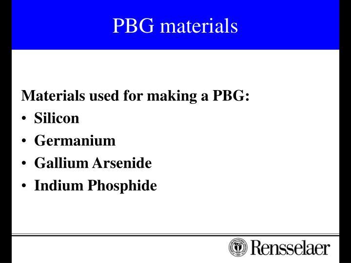 PBG materials